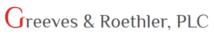 Greeves & Roethler, PLC